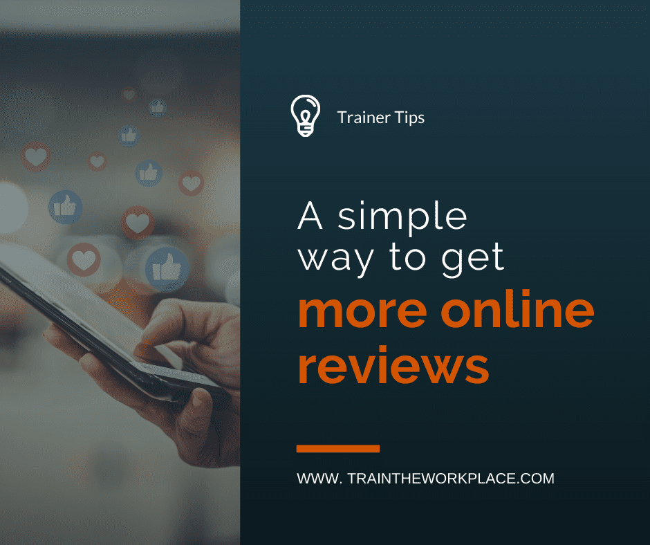 Trainer Tip A Simple Way To Get More Online Reviews